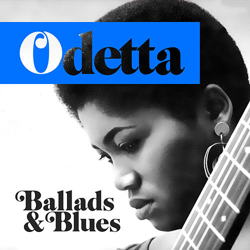 Ballads and Blues de Odetta