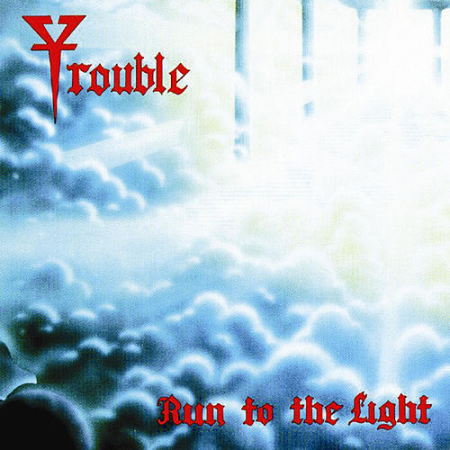 Run to the Light von Trouble