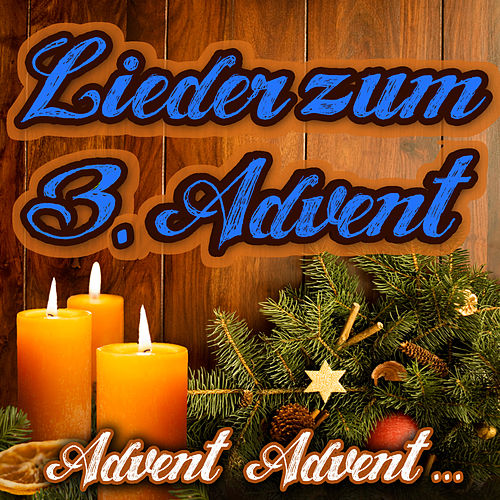 Advent, Advent.... Lieder zum 3. Advent von Santa Claus