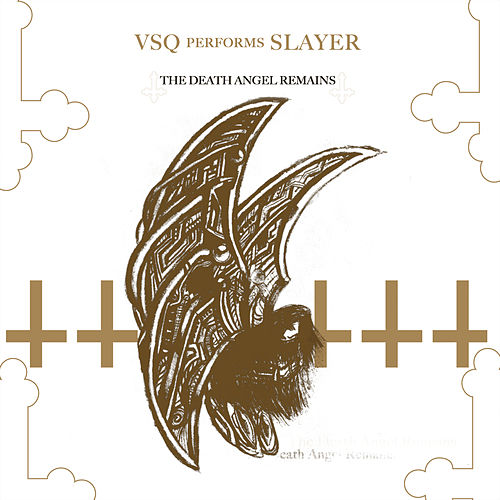 The String Quartet Tribute to Slayer: The Death Angel Remains de Vitamin String Quartet