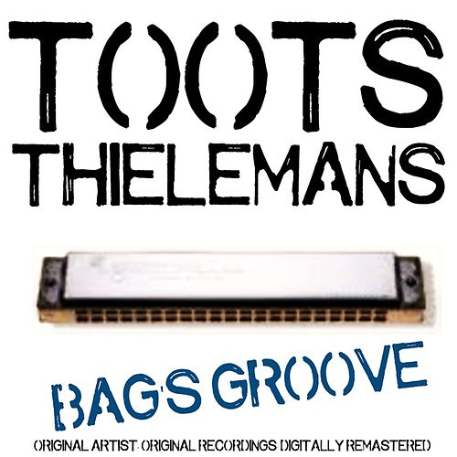 Bag's Groove von Toots Thielemans