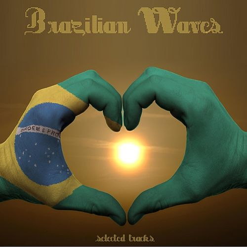 Brazilian Waves by Various Artists