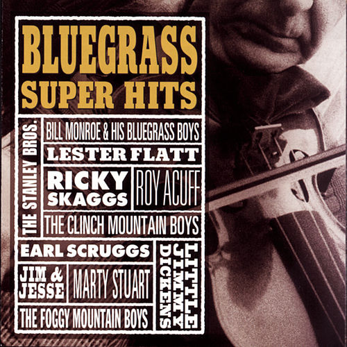 Bluegrass Super Hits de Various Artists