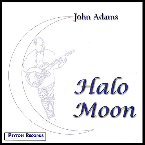 Halo Moon by John Adams