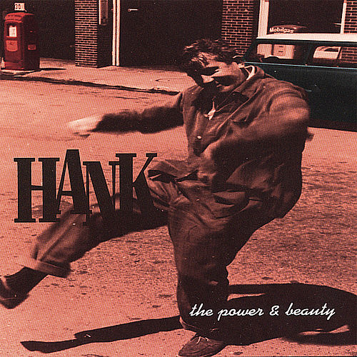 The Power & Beauty von Hank