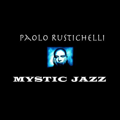 Mystic Jazz by Paolo Rustichelli