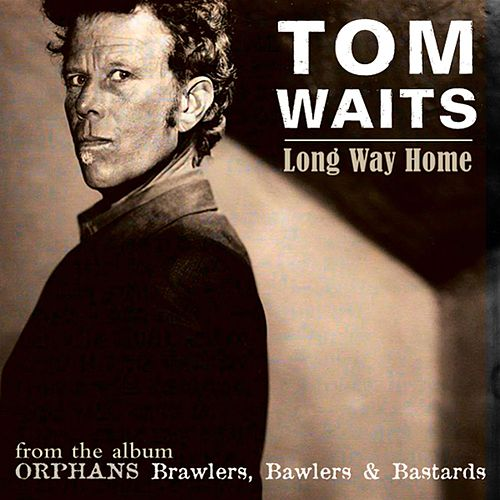 Long Way Home (Digital Single) de Tom Waits