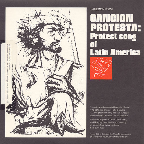 Cancion Protesta: Protest Songs of Latin America de Various Artists