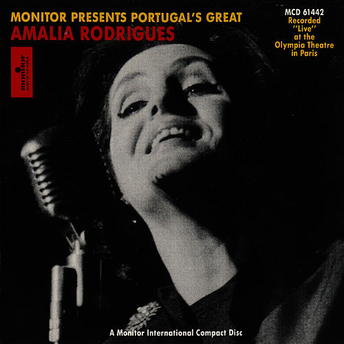Portugal's Great Amália Rodrigues Live at the Olympia Theatre in Paris de Amalia Rodrigues