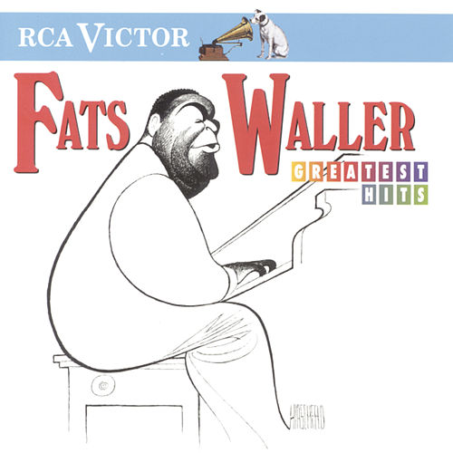 Greatest Hits by Fats Waller