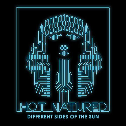 Different Sides Of The Sun van Hot Natured