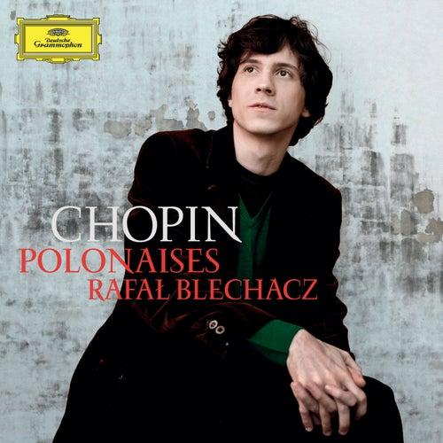 Chopin: Polonaises von Rafal Blechacz