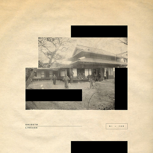 Lineage by Shigeto