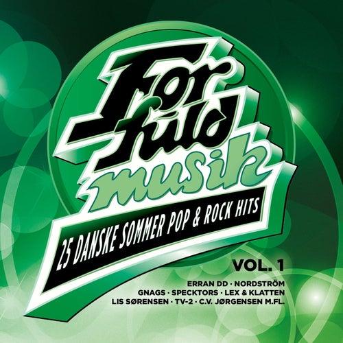 For Fuld Musik  - 25 Danske Sommer Pop & Rock Hits Vol. 1 von Various Artists