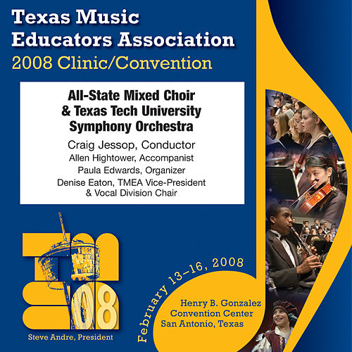 2008 Texas Music Educators Association (TMEA): All-State Mixed Choir von Texas All-State Mixed Choir