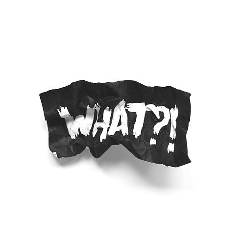 What?! - EP by UpHIgh Collective
