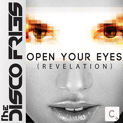 Open Your Eyes (Revelation) by Disco Fries