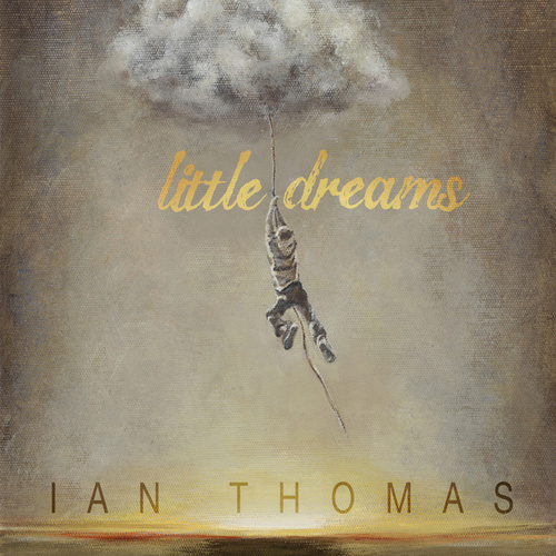 Little Dreams de Ian Thomas