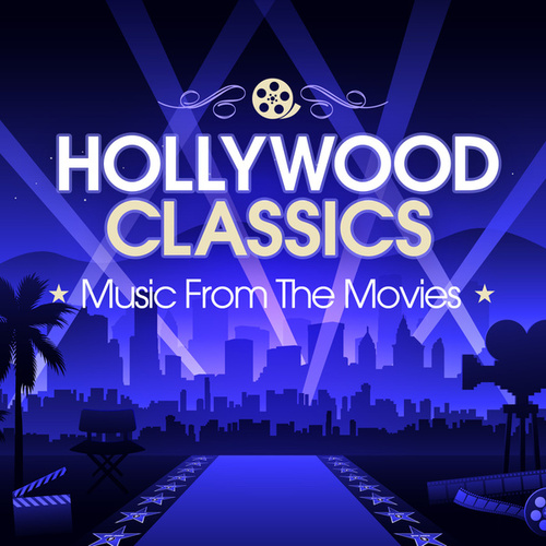 Hollywood Classics: Music From The Movies de Various Artists