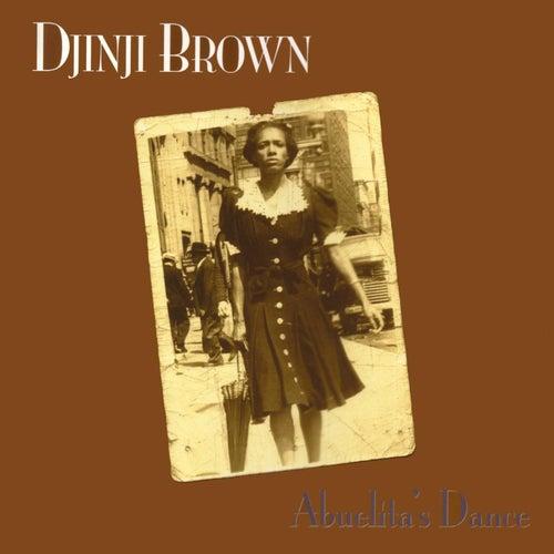 Abuelita's Dance by Djinji Brown
