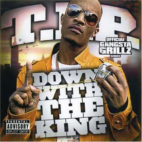 Down With the King de T.I.