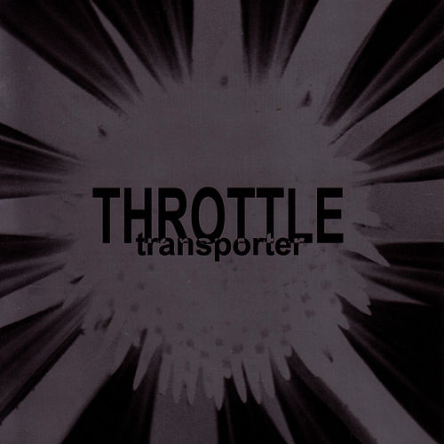 Transporter von Throttle