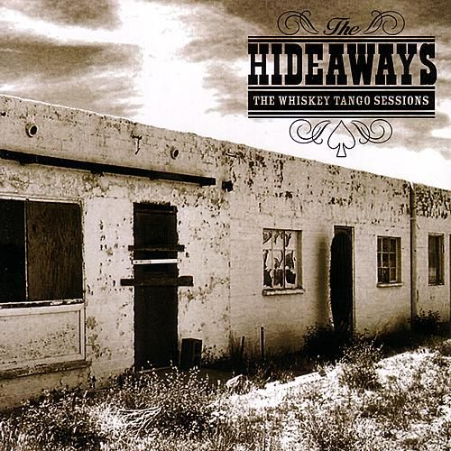 The Whiskey Tango Sessions de The Hideaways
