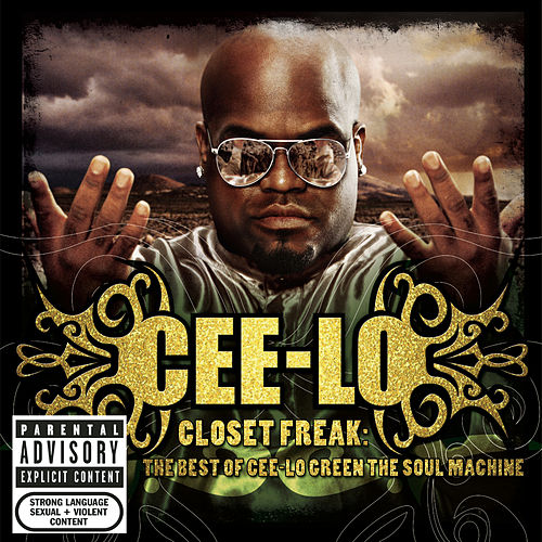 Closet Freak: The Best Of Cee-Lo Green The Soul Machine di CeeLo Green