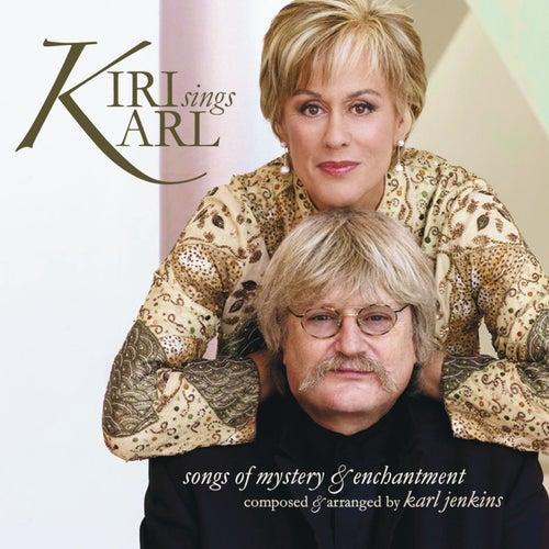 Kiri Sings Karl by Kiri Te Kanawa