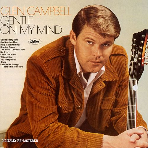Gentle On My Mind (Remastered) de Glen Campbell