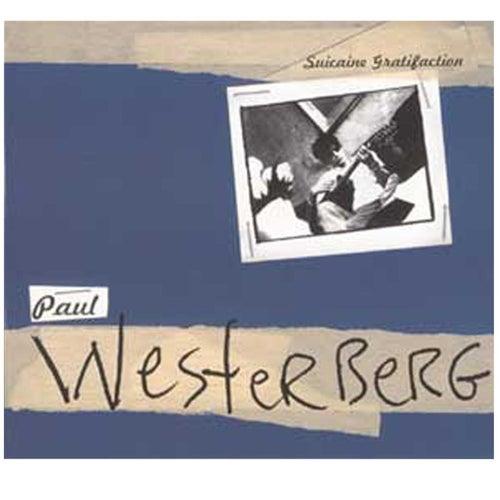 Suicaine Gratifaction by Paul Westerberg