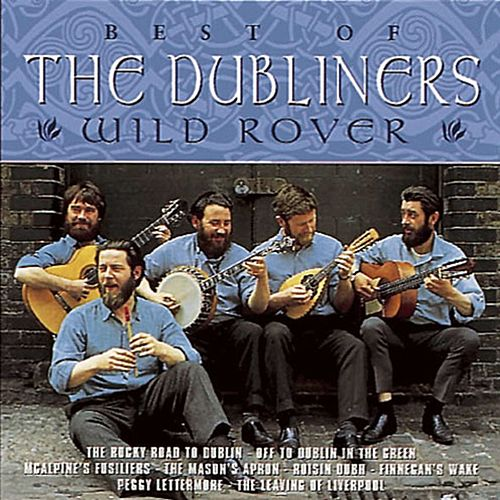 Wild Rover - The Best of the Dubliners von Dubliners