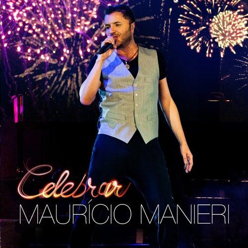 Celebrar (Ao Vivo) de Maurício Manieri