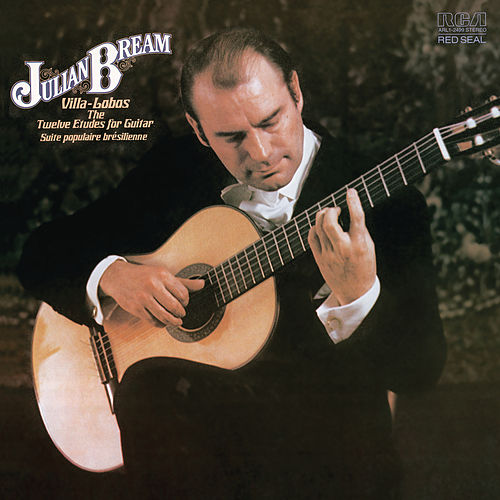 Villa-Lobos: 12 Etudes for Guitar & Suite populaire brésilienne by Julian Bream