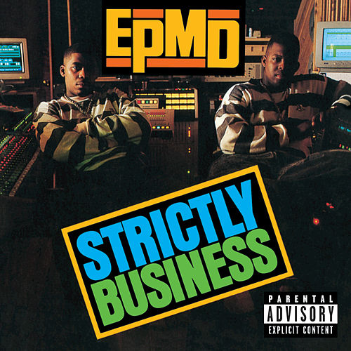 Strictly Business (25th Anniversary Expanded Edition) by EPMD