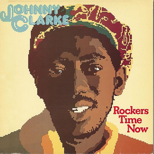 Rockers Time Now de Johnny Clarke