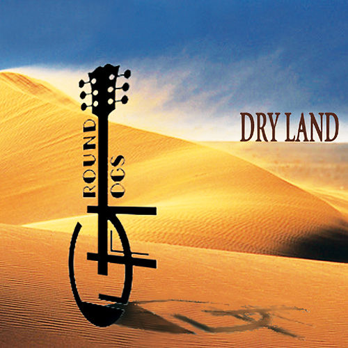 DRY LAND (Endino Mix) de The Groundhogs