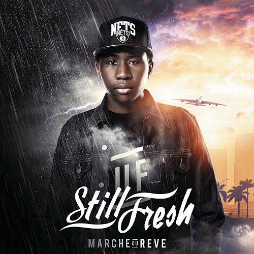 Marche ou rêve by Still Fresh