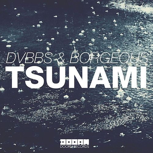 Tsunami by DVBBS & Blackbear