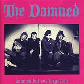 Damned But Not Forgotten by The Damned