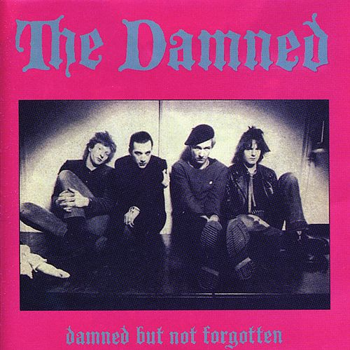 Damned But Not Forgotten de The Damned