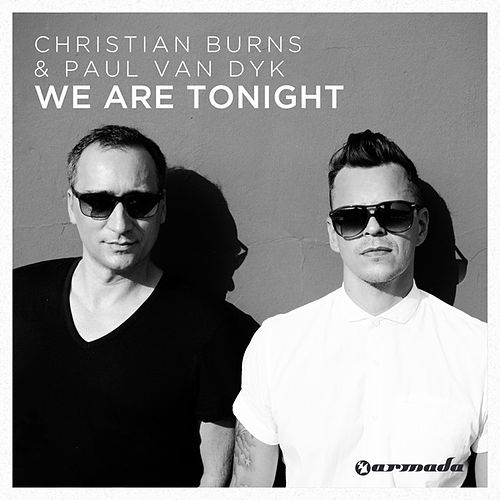 We Are Tonight von Christian Burns