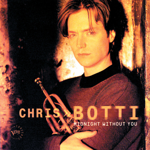 Midnight Without You by Chris Botti
