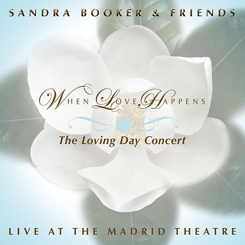 When Love Happens: The Loving Day Concert de Sandra Booker