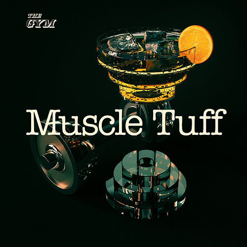 Muscle Tuff by Various Artists