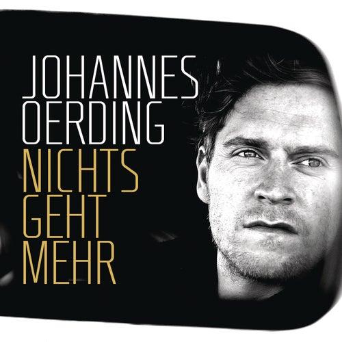 Nichts geht mehr von Johannes Oerding