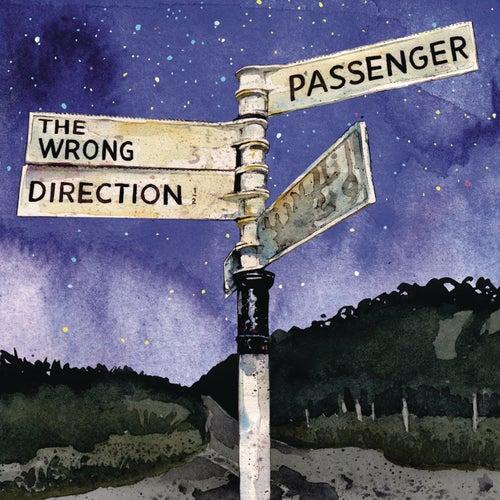 The Wrong Direction de Passenger