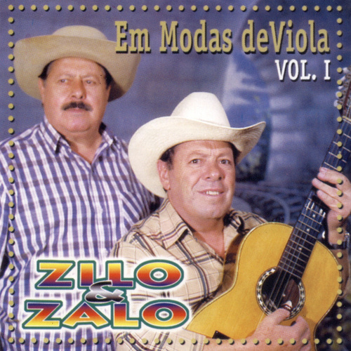 Em Modas de Viola - Vol. 1 de Zilo E Zalo