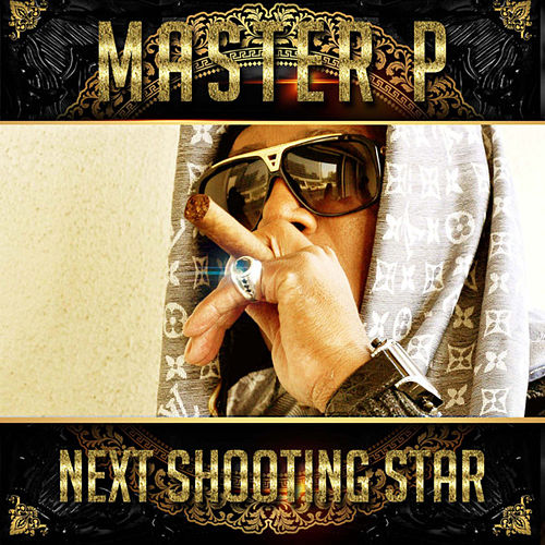 Next Shooting Star von Master P