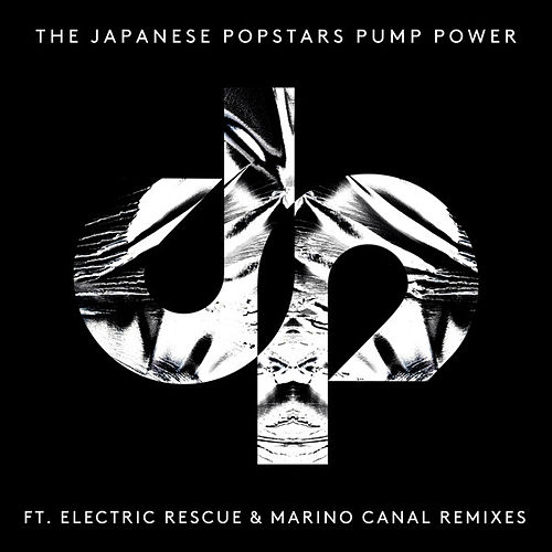 Pump Power von The Japanese Popstars
